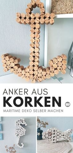 Maritime cork decoration: Anchor & Seahorses tinker with wine corks- Maritime Korken Deko: Anker & Seepferdchen basteln mit Weinkorken - Pot Mason Diy, Mason Jar Crafts, Diy Hanging Shelves, Floating Shelves Diy, Diy Home Decor Projects, Diy Projects To Try, Decor Ideas, Craft Ideas, Diy Décoration