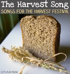 The Harvest Song : A  very simple song for small children to sing at harvest time. Such a golden time of year!