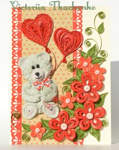 Jolly bear - Valentine Quilling Card - Valentine's Day quilling Card…