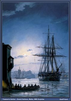 Treason's Harbour by Geoff Hunt - Once again the ship is HMS Surprise, this time securely moored, a marine sentry stationed over the bowsprit ready to shoot any potential deserter trying to swim away from the ship...In the distance a Genoese barque... is being towed through the flat calm by her longboat.'