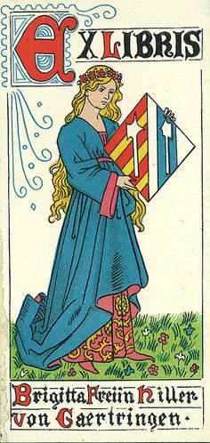 bookplate for Brigitta Freiin Hiller von Gaertringen ... depicts medieval maiden holding shield, in colour, c. early 20th century