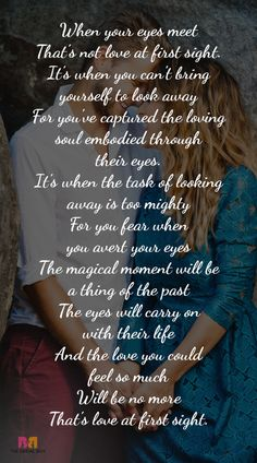 """If you're a believer and are looking for the finest love at first sight poems that talk of knowing """"the one"""" in but a single glance, then we've got 10 of the best right here for you! #love #quotes"""