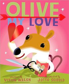 Valentine's Day Book: Olive My Love by Vivian Walsh Valentines Day Book, Valentine Picture, Valentines Day Pictures, Valentines Day Activities, Valentines For Kids, Funny Valentine, Valentine Crafts, I Love Books, Used Books