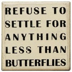 butterfly quote inspirational  http://www.e-forwards.com/2013/03/butterflies-inspirational-quotes-and-beautiful-pictures/