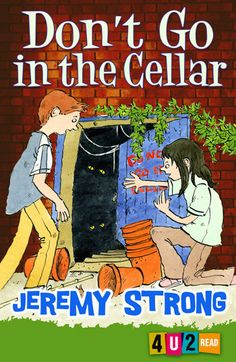 Don't Go in the Cellar by Jeremy Strong. When two children disobey an instruction banning them from the cellar, all sorts of mayhem ensues! Dysgraphia, Dyslexia, The Cellar Book, Quick Reads, Struggling Readers, Learning Disabilities, Great Books, Book Lists, Phonics