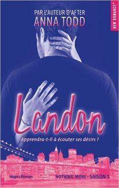 Landon Saison 1 de Anna Todd