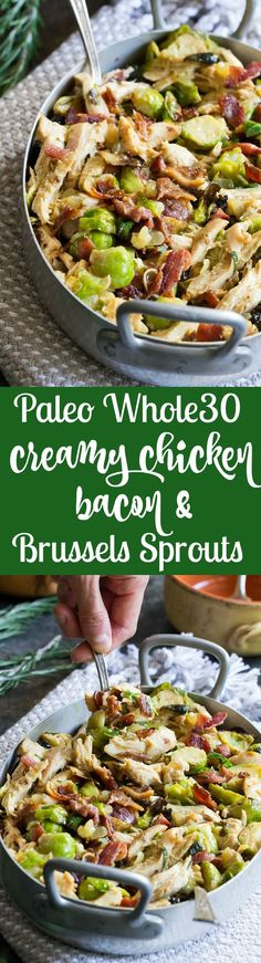 Creamy Chicken Brussels Sprouts and Bacon {Paleo, Whole30} Roasted chicken brussels sprouts and crispy bacon are tossed together and baked in a creamy dairy free sauce for a super comforting, delicious and filling Whole30, paleo, and low carb meal.