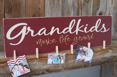 Grandkids make life Grand wood sign for hanging by invinyl, $22.00