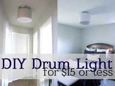 DIY Drum Ceiling Light for $15 or less.  Fix those annoying boob lights on a dime!