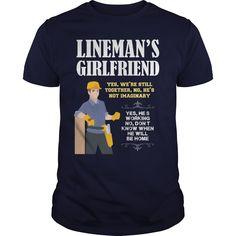 803aa95fdd3 lineman s girlfriend yes he is working buy t shirts for men