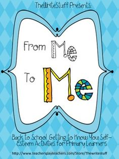 From Me To ME! {FREE September Self Esteem for 1-3rd Grade}