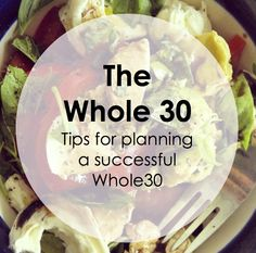 Tips for planning a successful Whole30