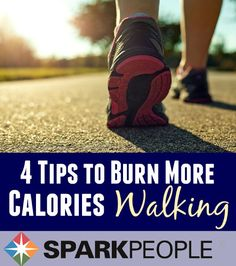 Burn more calories during your next walk--here are 4 tips to get you started. Might as well up your workout calorie burn if you're out there anyway--get it done for your health!