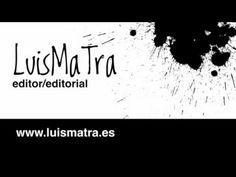 LuisMaTra editor editorial