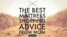 A customer's mom gave her some wise shopping advice: avoid the Big Name Mattress Companies. You know the ones -- their names all start with 's'. CLICK through the pin to find out why: https://bedroomsandmore.com/best-mattress-advice-avoid-simmons-sealy-serta-stearns-spring-air-avoid/