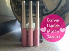 Testei os batons liquidos Matte Jequiti.