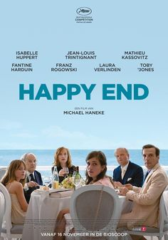Free Watch Happy End : Movies A Middle-class Family Living In Calais Deal With A Series Of Setbacks While Paying Little Attention To The Grim. Isabelle Huppert, Tv Series To Watch, Movies To Watch, Happy End Film, Michael Haneke, Netflix Movie List, Cinema Posters, Movie Posters, The Young Victoria