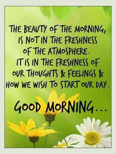 Good Morning greetings and blessings Happy Morning Quotes, Good Morning Prayer, Good Morning Inspirational Quotes, Morning Greetings Quotes, Morning Blessings, Good Morning Sunshine, Good Morning Messages, Good Night Quotes, Morning Prayers