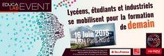 Educalab Event : Etudiants, lycéens et industriels se mobilisent pour la formation de demain le 16 juin 2015