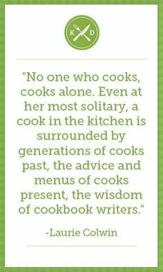 Remember: there is no such thing as a lonely chef! Don't forget to visit Kitchen Daily for more food inspiration! Chef Quotes, Foodie Quotes, Great Quotes, Inspirational Quotes, Random Quotes, Kitchen Quotes, Kitchen Art, Kitchen Ideas, Kitchen Decor