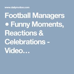 Football Managers ● Funny Moments, Reactions & Celebrations - Video…