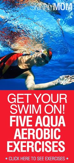 Get Your Swim On! 5 Aqua Aerobics Exercises.