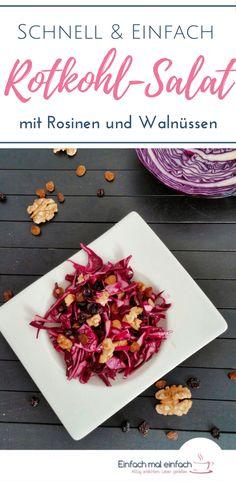 Rotkohl-Salat mit Rosinen und Walnüssen - Einfach mal einfach Wenn Du noch nach Ideen für den halben Rotkohl im Kühlschrank suchst, dann bist Du bei diesem Rezept für einen Rotkohl Salat genau richtig. Rohkost geht auch ganz anders, wie dieses vegetarische Rezept beweist - und dazu noch einfach und ganz schnell! Der Rohkost Salat ergibt einen tollen Salat im Glas, für ein gesundes MIttagessen zum Mitnehmen. #rotkohl #rohkost #salat #vegetarisch #schnell #vegan