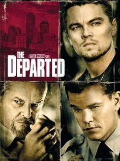The Departed. This is when I decided mark wahlberg was hot!