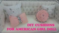 DIY CUSHIONS for AMERICAN GIRL DOLL