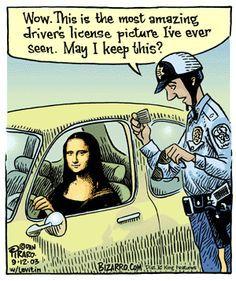 Mona Lisa gets a Speeding Ticket, pop art, funny. Monnalisa Kids, Funny Cartoons, Funny Memes, Cartoon Jokes, Bizarro Comic, Art Room Posters, Gravure Illustration, Mona Lisa Parody, Pop Art