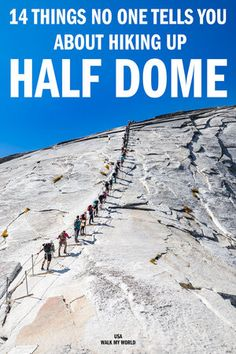 14 things no one will tell you before the Half Dome hike! We'll tell you the truth about this incredible hike, how to approach it and what you have to consider before taking on this immense challenge. #USA #Yosemite #HalfDome #HalfDomeHike #HalfDomeCables