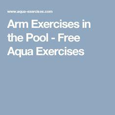 Arm Exercises in the Pool - Free Aqua Exercises