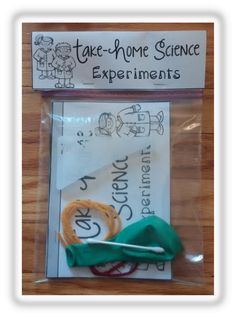 The perfect holiday, birthday, or end-of-the-school-year gift to give your students! Take-Home science experiments that your students can take home and use with their families!