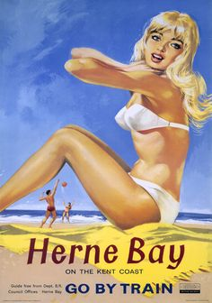 Herne Bay * British Railway 1961. Over promising. It's not that nice and you will need more than a bikini
