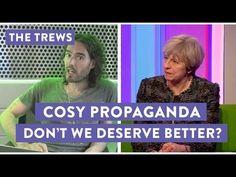 Cosy Propaganda - Don't We Deserve Better? Russell Brand The Trews (E421) - YouTube
