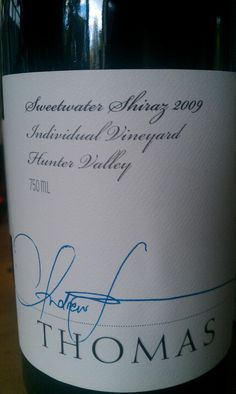 Thomas Sweetwater Shiraz 2009 - One of my fav producers and wines. $33ea.