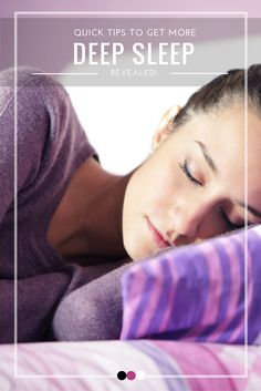 Learn how to get more deep sleep with these quick and effective strategies that…