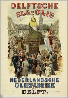 Delftsche slaolie Vintage Advertising Posters, Old Advertisements, Vintage Travel Posters, Poster Vintage, Advertising Signs, Vintage Bookmarks, Vintage Labels, Vintage Ads, Delft