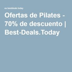 Ofertas de Pilates - 70% de descuento | Best-Deals.Today