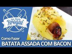 Ana Maria Brogui #170 - Como fazer Batata Assada com Bacon