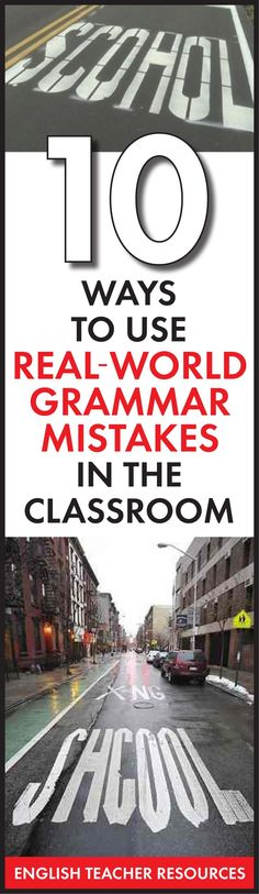 10 ways to use real-world grammar mistakes in your English/language arts classroom. #grammarlessons #grammarfail #highschoolEnglish #middleschoolEnglish