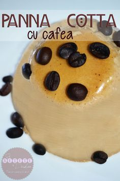 Panna cotta cu cafea - RETETE DUKAN Panna Cotta, Dukan Diet, Deserts, Pudding, Snacks, Food, Cooking, Vegetarian, Sweets