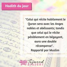 Hadith qui explique les mérites de la lecture du Quran pour ceux qui le récitent avec difficulté. #Quran #Coran #Lecturecoran #TajweedAcademy