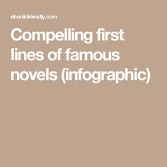 Compelling first lines of famous novels (infographic)