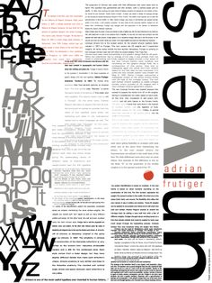 This poster stood out to me because of all the texture from the different letters and text. It's mostly organized but somewhat chaotic due to the converged letters on the left, yet it seems balanced. Also , I like how the designer used the V in Univers as a spotlight.