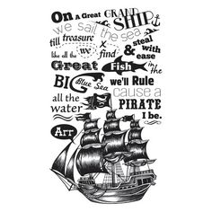 pirates $20.00 picture READS: On a great grand ship we sail the sea Till treasure we find and steal with ease Like all the great fish in the big blue sea We'll rule all the water cause a pirate I be.
