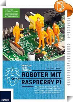 Roboter mit Raspberry Pi    ::  Roboter sind längst Teil unseres täglichen Lebens, als Rasenmäher, Staubsauger oder auch in der Industrie. Für Maker sind Roboter ein optimales Betätigungsfeld: Handwerk, Elektronik und Informatik verbinden sich zur perfekten Symbiose. Der Raspberry Pi ist als vollwertiger Minicomputer das perfekte Gehirn für Ihren Roboter. E. F. Engelhardt zeigt Ihnen, wie Sie am besten die Synapsen mit Leben füllen.   Für maschinelle Bewegung bieten sich Motoren an. Da...