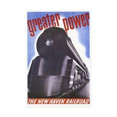 "New Haven Railroad Greater Power Stretched Canvas Prints $211.95 - 22""X33"" - #stanrail - Made with a tight weave ideal for any photography or fine art, our instant-dry gloss canvas produces prints that are fade-resistant for 75 years or more. New York, New Haven and Hartford Railroad. #stanrails_store"