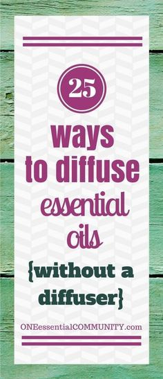 25 Ways to diffuse essential oils without a diffuser-- Even if you have a diffuser, there are many times and places where a diffuser just doesn't quite work. So many fun DIY projects and great ideas for make & take classes!! Here are just a few of the things included: nasal inhalers, gel air fresheners, reed diffusers, air freshener sprays, car diffusers, and much more!!