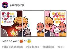 Awwww I love genosai Saitama Sensei, Genos X Saitama, Saitama One Punch, One Punch Man Funny, One Punch Man Anime, Final Fantasy Xv, Cute Comics, First Kiss, Anime Meme